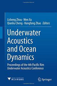 Underwater Acoustics and Ocean Dynamics