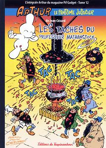 Arthur - Le Fantôme Justicier - Tome 12 - Les Taches du Professeur Mathanstock