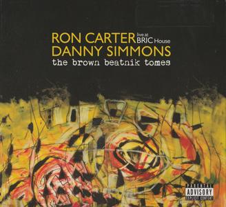 Ron Carter & Danny Simmons - The Brown Beatnik Tomes (2019) {Blue Note 0060257752454}