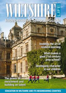 Wiltshire Life - Independent Schools Guide October 2018