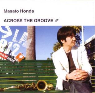 Masato Honda - Across The Groove (2008) {BMG Japan}