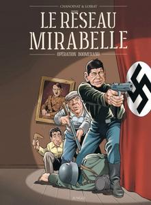 Le réseau Mirabelle - Opération Boomerang