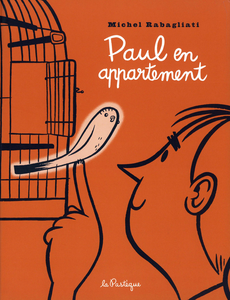 Paul - Tome 3 - Paul en Appartement