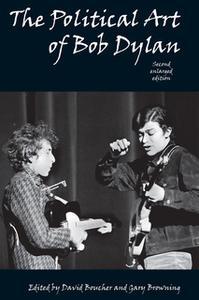 «The Political Art of Bob Dylan» by David Boucher