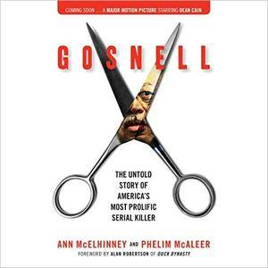 Gosnell: The Untold Story of America's Most Prolific Serial Killer [Audiobook]