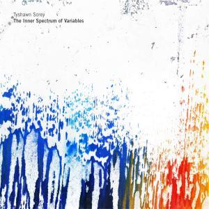 Tyshawn Sorey - The Inner Spectrum of Variables (2016)