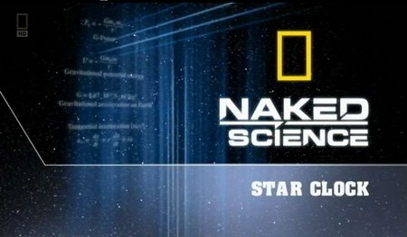 National Geographic - Naked Science: Star Clock (2011)