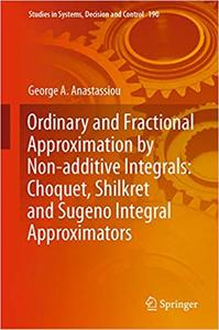 Ordinary and Fractional Approximation by Non-additive Integrals