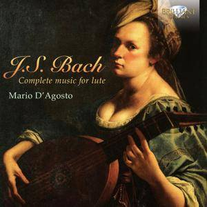 Mario D'Agosto - Johann Sebastian Bach: Complete Music for Lute (2013) 2CDs