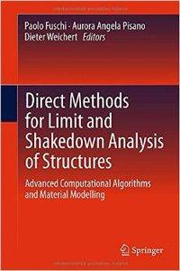 Direct Methods for Limit and Shakedown Analysis of Structures