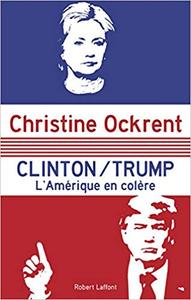 Clinton / Trump - Christine OCKRENT (Repost)