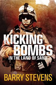 Kicking Bombs in the Land of Sand - Barry Stevens