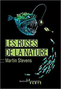 Les ruses de la nature - Martin Stevens