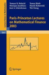 Paris-Princeton Lectures on Mathematical Finance 2003 (Repost)