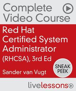 Red Hat Certified System Administrator (RHCSA), 3/e (Part Two)
