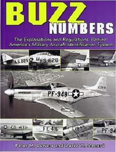 Buzz Numbers: The Explanations and Regulations Behind America's Military Aircraft Identification System