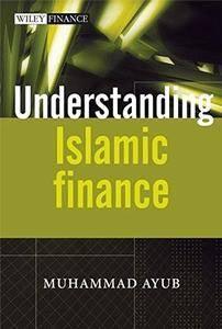 Understanding Islamic Finance (The Wiley Finance Series) [Repost]