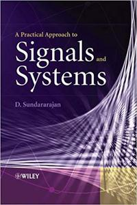 A Practical Approach to Signals and Systems (Repost)