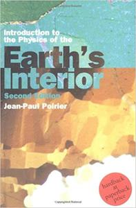 Introduction to the Physics of the Earth's Interior  Ed 2