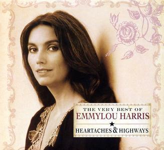 Emmylou Harris - The Very Best Of... Heartaches & Highways (2005) {Rhino/Warner Bros.}
