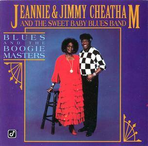 Jeannie & Jimmy Cheatham and The Sweet Baby Blues Band - Blues and the Boogie Masters (1993)