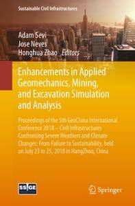 Enhancements in Applied Geomechanics, Mining, and Excavation Simulation and Analysis (Repost)
