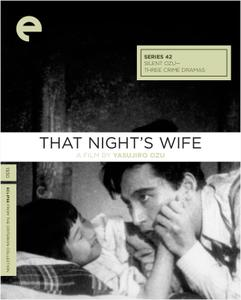 Sono yo no tsuma / That Night's Wife (1930) [Criterion Collection]