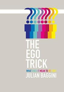 Ego Trick: In Search of the Self