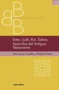 Ester, Judit, Rut, Tobías. Apócrifos del Antiguo Testamento