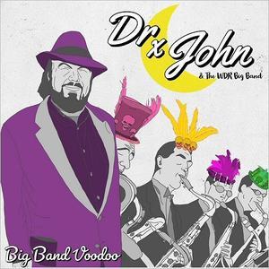 Dr. John & The WDR Big Band - Big Band Voodoo (2019)