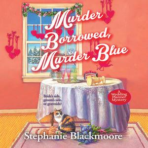 «Murder Borrowed, Murder Blue» by Stephanie Blackmoore
