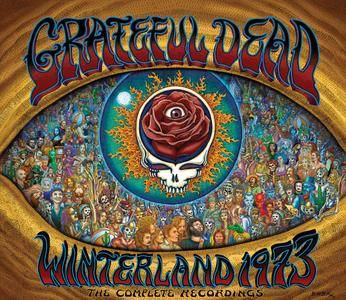 Grateful Dead - Winterland 1973: The Complete Recordings (2008)