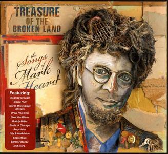 VA - Treasure of the Broken Land: The Songs of Mark Heard (2017)