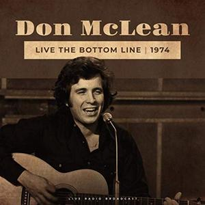 Don McLean - Live The Bottom Line 1974 (Live) (2019)