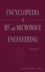 Encyclopedia of RF and Microwave Engineering , 6-Volume Set