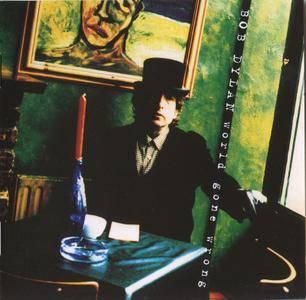 Bob Dylan - World Gone Wrong (1993)
