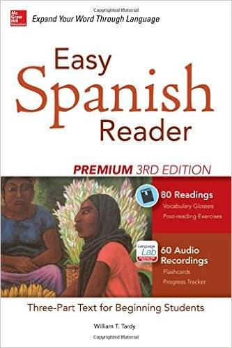 Easy Spanish Reader Premium, Third Edition: A Three-Part Reader for Beginning Students (repost)