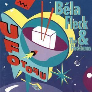 Bela Fleck & The Flecktones - UFO TOFU (1992) {Warner}