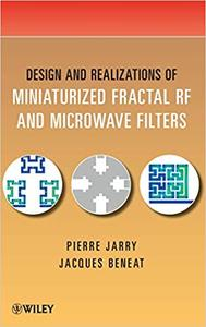 Design and Realizations of Miniaturized Fractal Microwave and RF Filters (Repost)