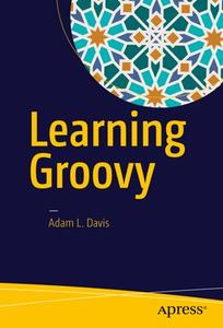 Learning Groovy (Repost)
