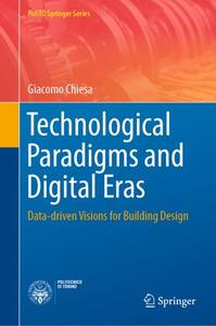 Technological Paradigms and Digital Eras: Data-driven Visions for Building Design (Repost)