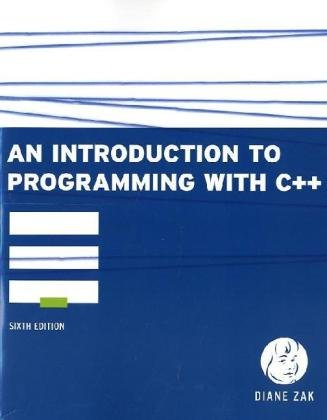 An Introduction to Programming With C++, 6 edition