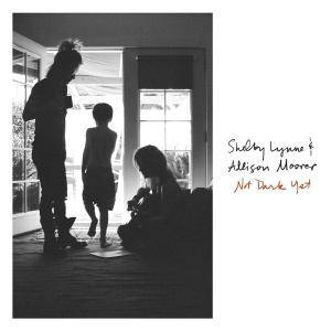 Shelby Lynne & Allison Moorer - Not Dark Yet (2017)