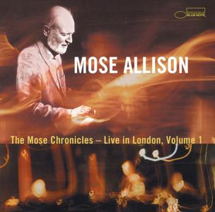 Mose Allison - The Mose Chronicles: Live In London, Vol. 1 (2001) {Blue Note 7243 5 29747 2 6}