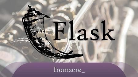 Udemy - Advanced Scalable Python Web Development Using Flask