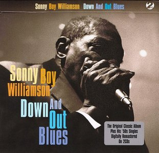 Sonny Boy Williamson - Down And Out Blues (2010) Re-Up