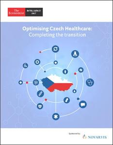 The Economist (Intelligence Unit) - Optimising Czech Healthcare: Completing the transition (2018)