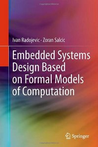 Embedded Systems Design Based on Formal Models of Computation