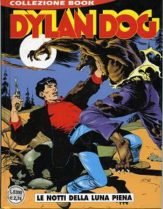 Dylan Dog Collezione Book - Volume 3 - Le Notti Della Luna Piena