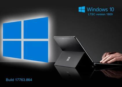 Windows 10 Enterprise LTSC 2019 version 1809 build 17763.864
